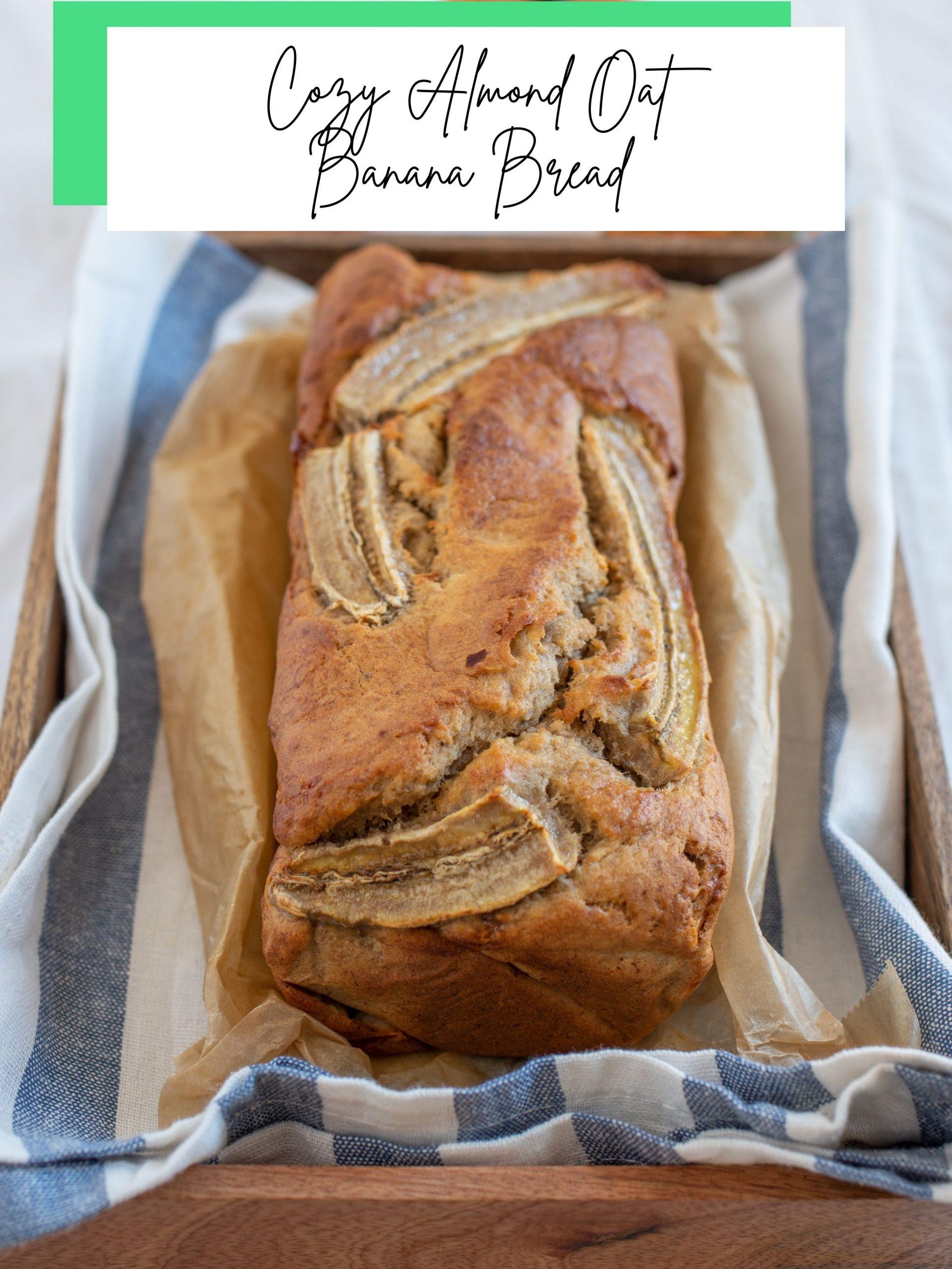 Nuleeu Recipe Favorite: Cozy Almond Oat Banana Bread